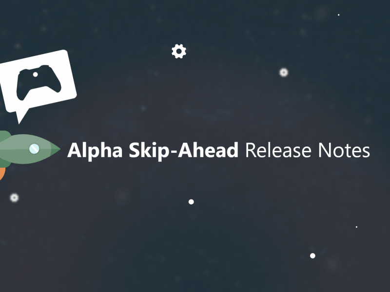 Notes de publication Xbox Insider – Alpha Skip-Ahead (2008.200701-0000)